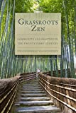 img - for Grassroots Zen: Community and Practice in the Twenty-First Century book / textbook / text book