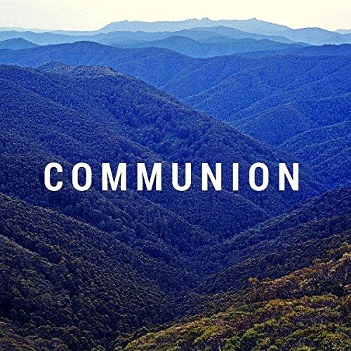 Communion [Explicit]