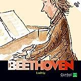Ludwig Van Beethoven (Descubrimos a los músicos)