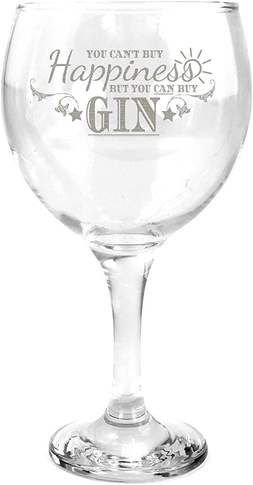 You Can/'t Buy Happiness Gin /& Tonic Ginsanity 22oz Gin Balloon Glass