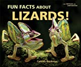 Fun Facts About Lizards! (I Like Reptiles and Amphibians!)
