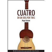 Cuatro en un dos por tres: Método de autoenseñanza (Spanish Edition) Feb 3, 2016