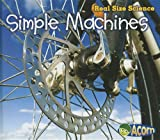 Simple Machines, Rebecca Rissman, 1432978772