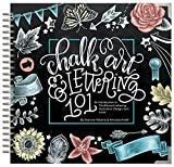 img - for Chalk Art & Lettering 101: An Introduction to Chalkboard Lettering, Illustration, Design, and More book / textbook / text book