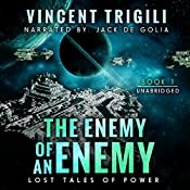 The Enemy of an Enemy: Lost Tales of Power, Book 1 | Vincent Trigili