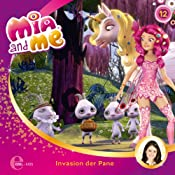 Invasion der Pane (Mia and Me 12) | Thomas Karallus