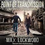 Point of Transmission: Morgan Strain Series, Book 1 | Max Lockwood