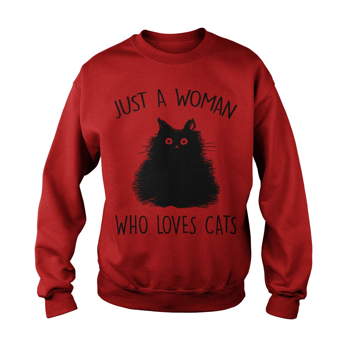 Just A Woman Who Loves Cats Adult Crewneck Sweatshirt