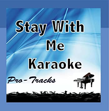 Stay With Me Instrumental In the Style of Sam Smith