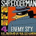 Shredderman: Enemy Spy Audiobook by Wendelin Van Draanen Narrated by Daniel Young