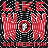 Ear Infection by Like Wow (1999-09-14)