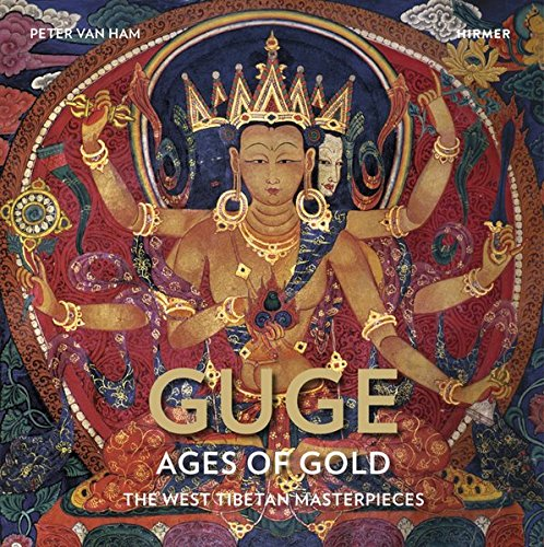 Tibetan Art - Guge--Ages of Gold: The West Tibetan Masterpieces