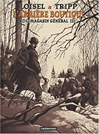 L'arrière boutique du Magasin général, Tome 3 : Les hommes : Artbook par Régis Loisel