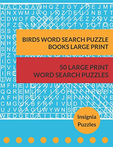 Birds Word Search Puzzle Books Large Print: One Puzzle Per Page (Pads People Training)