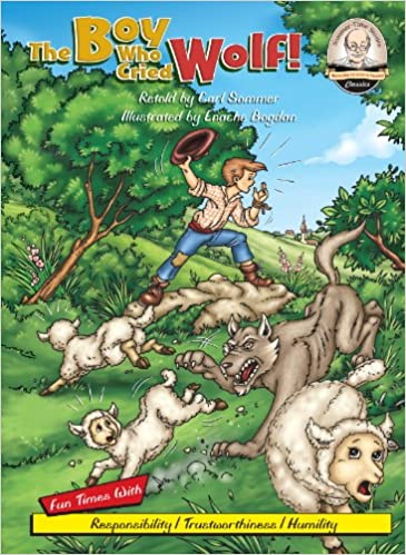 The Boy Who Cried Wolf (Sommer-time Story Classics): Carl