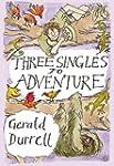 Three Singles to Adventure: an Expedi...