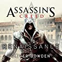 Renaissance: Assassin's Creed, Book 1 Audiobook by Oliver Bowden Narrated by Gildart Jackson