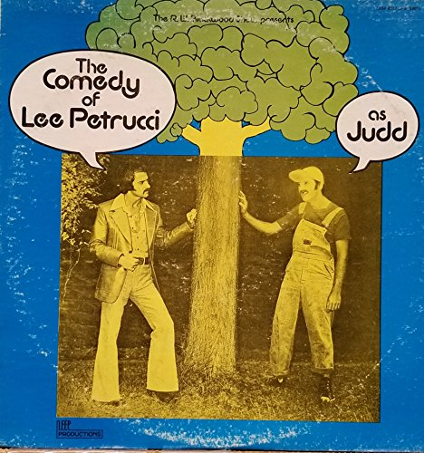 The Comedy of Lee Petrucci As Judd : Assorted Nonsense; Green Green Grass of Home; Could I & The Chicken Song (1977 Vinyl Record)