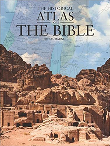 Download online The Historical Atlas of the Bible by Dr. Ian Barnes (2014-10-01) PDF, azw (Kindle), ePub, doc, mobi