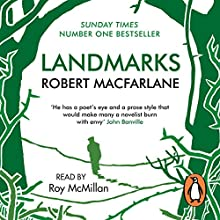 Landmarks Audiobook by Robert Macfarlane Narrated by Roy McMillan