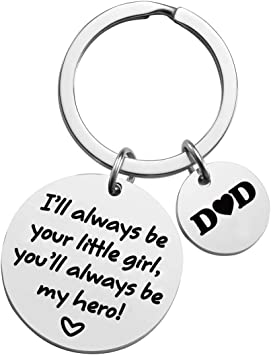 You Will Always Be My Hero black Keychain Fathers Day Gift Ill Always Be Your Little Girl Dad Gift from Daughter