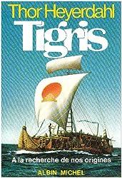 Tigris : A la recherche de nos origines