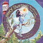 Henry Shortbull Swallows the Sun: Pfeffernut County Series   Jill Kalz