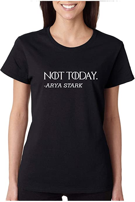 YourTops Game of Thrones Shirt Not Today Graphic Tee