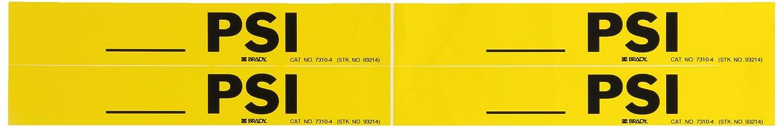 1 1//8 Height X 7 Width B-946 Black On Yellow Pressure Sensitive Vinyl Brady 7310-4 Self-Sticking Vinyl Pipe Marker Legend /_/_/_/_/_ Psi