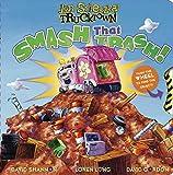 Smash That Trash! (Jon Scieszka's Trucktown)