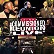 "The Commissioned Reunion - ""Live"""