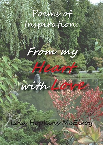 Poems of Inspiration: : From My Heart With Love