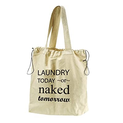 8ca442d238d2 Laundry Today Or Naked Tomorrow Style 1 Canvas Drawstring Beach Tote Bag  50%OFF