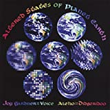 Altered States of Planet Earth by Joy Gardner & Aleho