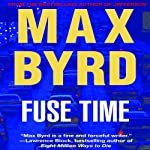 Fuse Time | Max Byrd