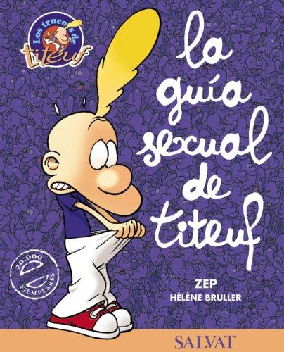 Descargar Libro Guía Sexual De Titeuf Zep
