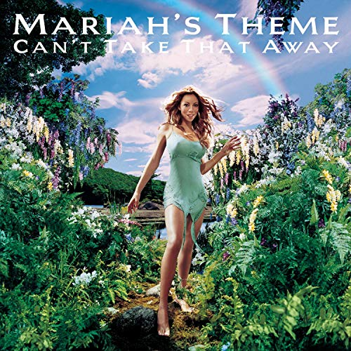 Can't Take That Away (Mariah's Theme) / Crybaby (3 The Rhythm Of Love Theme Music)