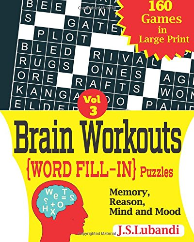 Read Online Brain Workouts (WORD FILL-IN) Puzzles (Volume 3) ebook