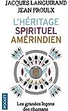 L'héritage spirituel amérindien