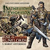 1.1. Rise of the Runelords: Burnt Offerings (Pathfinder Legends)