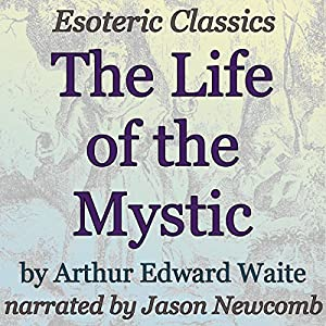 The Life of the Mystic Audiobook