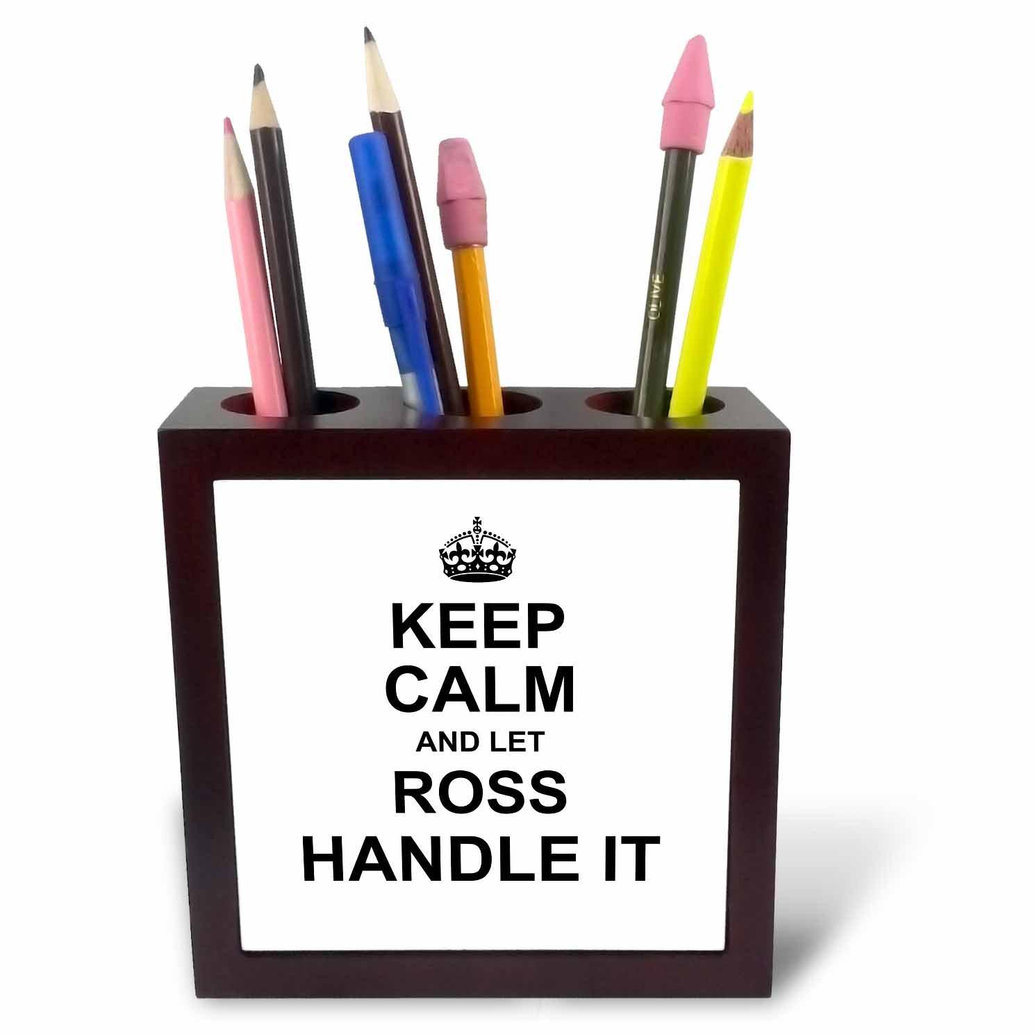 3dRose para ph_233377_1 - Soporte para 3dRose bolígrafo de azulejos (5 pulgadas, con texto en inglés Keep Calm and Let Ross Handle It 6d284d