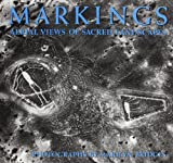 img - for Markings: Aerial Views of Sacred Landscapes book / textbook / text book