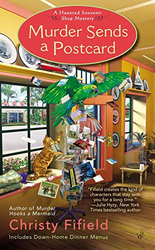 Murder Sends a Postcard (Haunted Souvenir Shop)