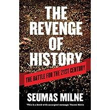 The Revenge of History: The Battle for the 21st Century
