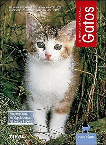 El Nuevo Libro de los Gatos: ULRIKE MULLER: 9788430592661: Amazon.com: Books