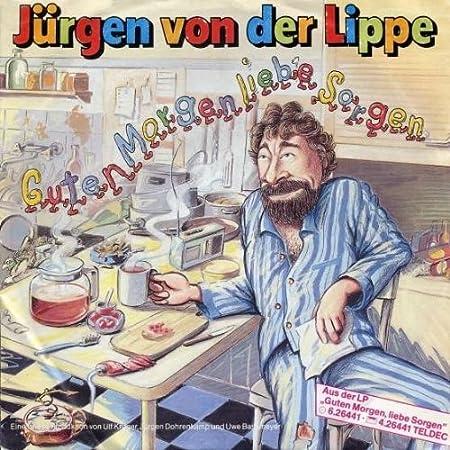 Jürgen Von Der Lippe Guten Morgen Liebe Sorgen Teldec