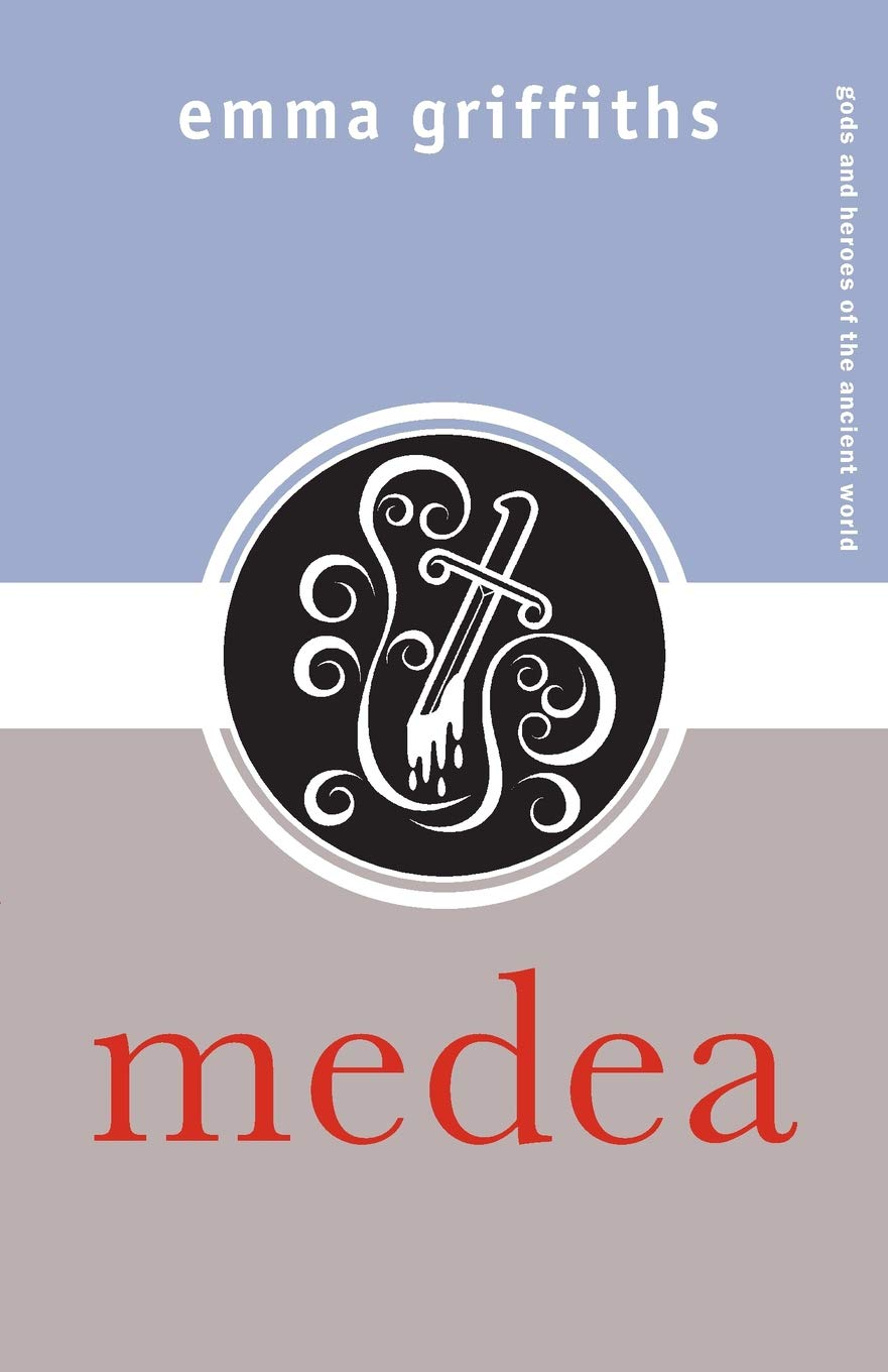 Medea (Gods and Heroes of the Ancient World)