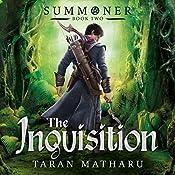 The Inquisition: Summoner, Book 2   Taran Matharu