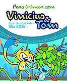 capa de Para Brincar com Vinicius e Tom. Livro de Atividades